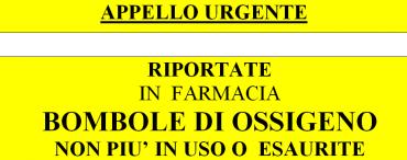 APPELLO URGENTE!!! Riportate in farmacia bombole di ossigeno non più in uso o esaurite