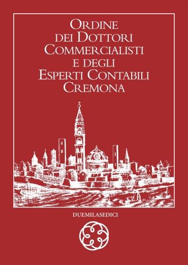 Albo Dottori Commercialisti ed Esperti Contabili di Cremona - Anno 2016